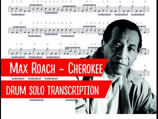 Max roach - cherokee - drum solo transcription