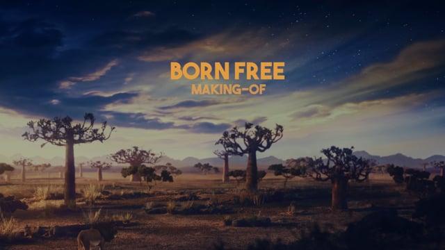 BORN FREE MAKING OF