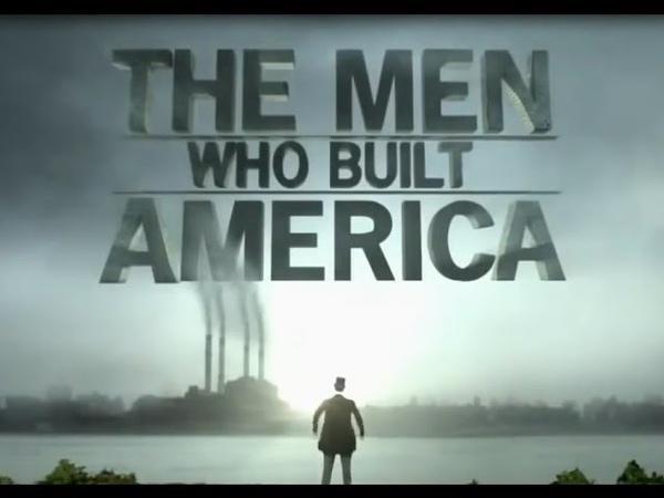 Люди построившие Америку 3 часть Мотивационный фильм
