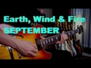 Earth, Wind Fire - SEPTEMBER - guitar cover by VInai T