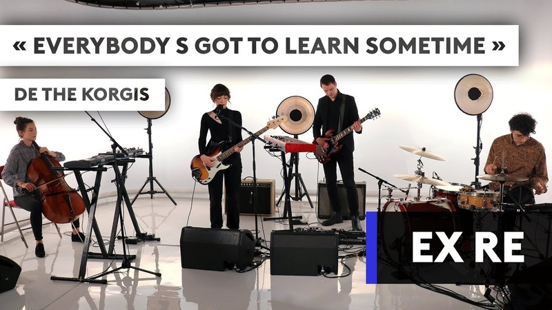 EX : RE - Everybody's got to learn sometime
