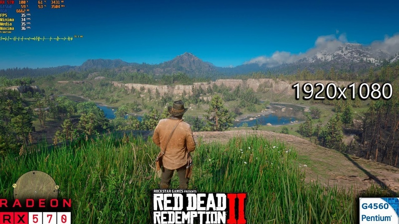 Red Dead Redemption II    RX 570 and Pentium G4560    Max Settings   