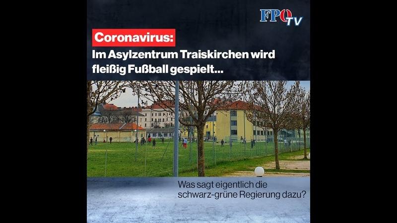 Coronavirus Im Asylzentrum Traiskirchen wird fleißig Fußball gespielt…