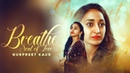 Breath The Saah Full Song Rajvir Raj New Punjabi Songs 2018 Latest Punjabi Songs 2018