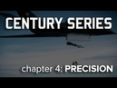 AFRL Century Series – Chapter 4: PRECISION