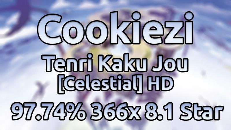 Cookiezi | a_hisa - Tenri Kaku Jou [Celestial] HD 97.74% 366/1437x 6xMiss ★8.1