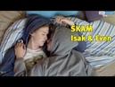 Evak - High For This ► Isak Even SKAM FMV