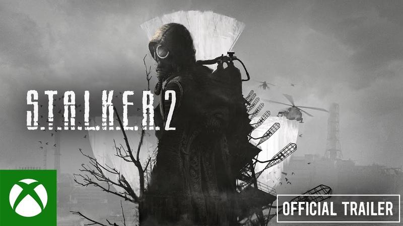 S.T.A.L.K.E.R. 2 - Official Trailer 1