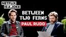 Paul Rudd Between Two Ferns with Zach Galifianakis Netflix Is A Joke