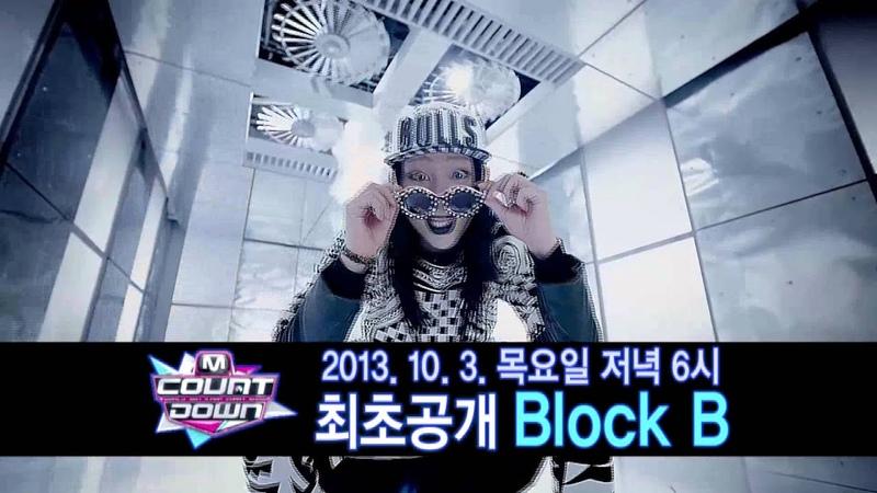 엠카운트다운 예고 - 2013.10.3. M COUNTDOWN Teaser - Block B