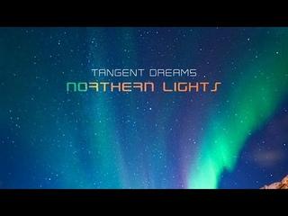 Tangent Dreams : Northern Lights (Full Album 2019)