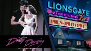 Dirty Dancing (1987) - Lionsgate LIVE! A Night At The Movies | #StayHome #WithMe