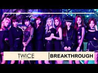 TWICE - Breakthrough [русс. саб]