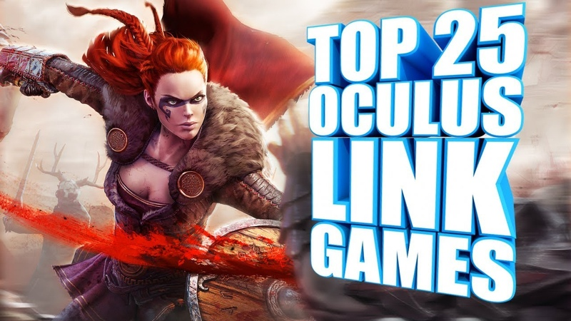 Top 25 PC VR Games You Need To Play On Your Quest Through Oculus Link