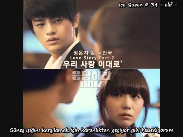 [Reply 1997 OST] EunJi (A Pink) ft. Seo In Guk - Just The Way We Love Turkish Subbed