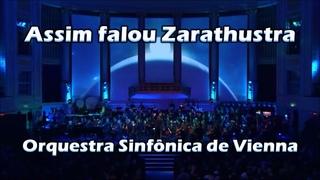 Assim falou Zarathustra - Orquestra Sinfônica de Vienna - Maestro Keith Lockhart - FHD - 065