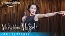 The Marvelous Mrs Maisel Season 3 Official Trailer Prime Video