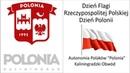 Dzień Flagi Rzeczypospolitej Polskiej Dzień Polonii