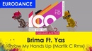 Brima Ft. Yas - Throw My Hands Up (Martik C Rmx) [100% Made For You]