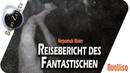 Reisebericht des Fantastischen Nepomuk Maier bei SteinZeit