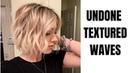 UNDONE TEXTURED WAVES || short hair