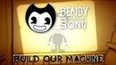 BENDY AND THE INK MACHINE SONG Build Our Machine LYRIC VIDEO DAGames
