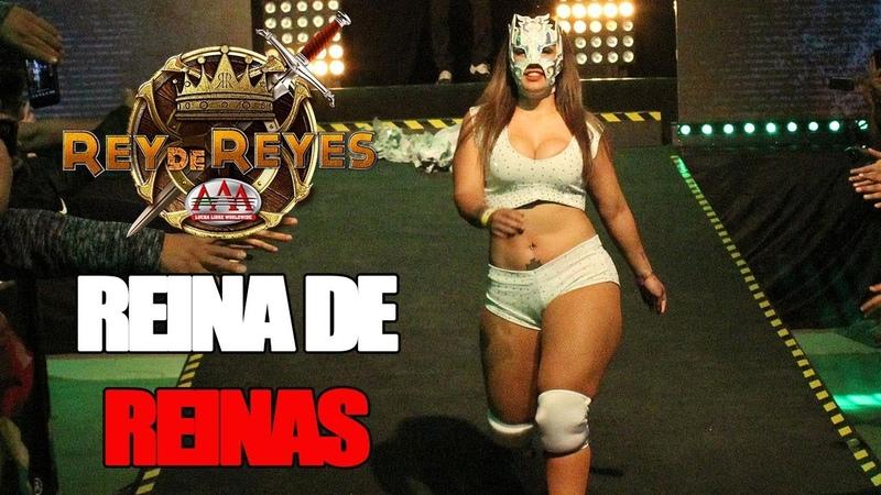 Lucha por el REINA DE REINAS en REY DE REYES | Lucha Libre AAA Worldwide