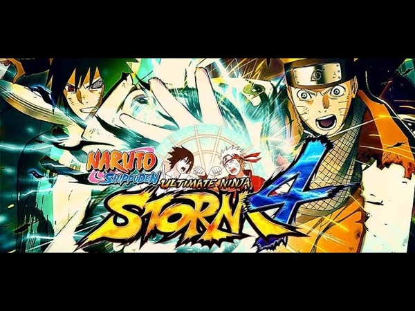 Naruto Shippuden Ultimate Ninja Storm 4 No Comments Выпуск 1 Бой насмерть