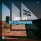 Dada Life - Do It Till Your Face Hurts