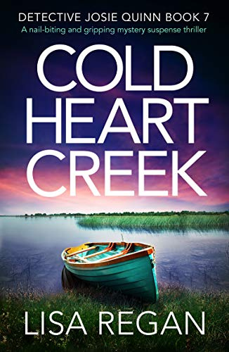 Lisa Regan - [Detective Josie Quinn 07] - Cold Heart Creek (epub)