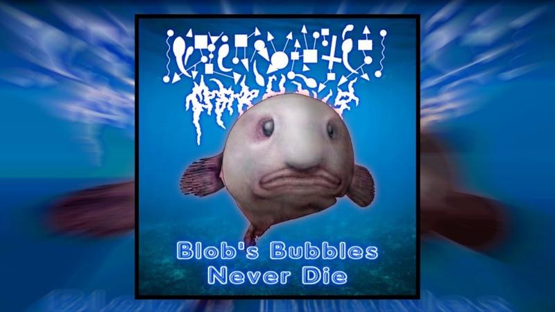 Psychrolutes Marcidus Blobs Bubbles Never Die FULL ALBUM