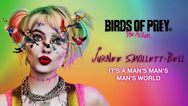 Jurnee Smollett Bell It's A Man's Man's Man's World from Birds of Prey Official Audio