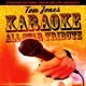 Karaoke All Star - Are You Gonna Go My Way (In the Style of Tom Jones & Robbie Williams) [Karaoke Version]