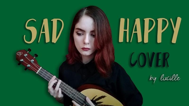 Sad happy (circa waves ukulele cover)