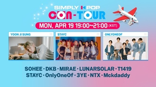 [LIVE] SIMPLY K-POP CON-TOUR 🌟 YOON JI SUNG, STAYC, ONLYONEOF, SOHEE, DKB, MIRAE, LUNARSOLAR, T1419