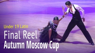 Finel Reel = WDC AL Under19 Latin = Autumn Moscow Cup 2018