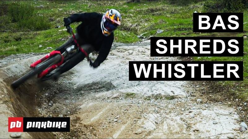 Gaps, Manuals More - Whistler Bike Park Shredding with Bas Van Steenbergen RAW
