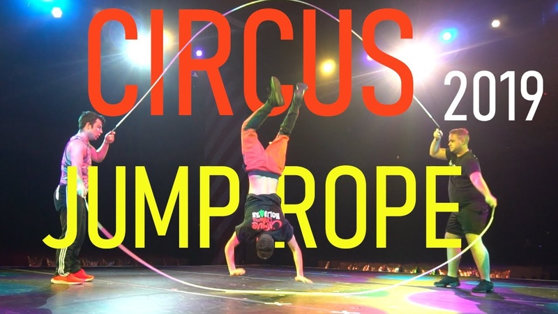 Life as a Jump Roper in the Circus 2019 (part 1)