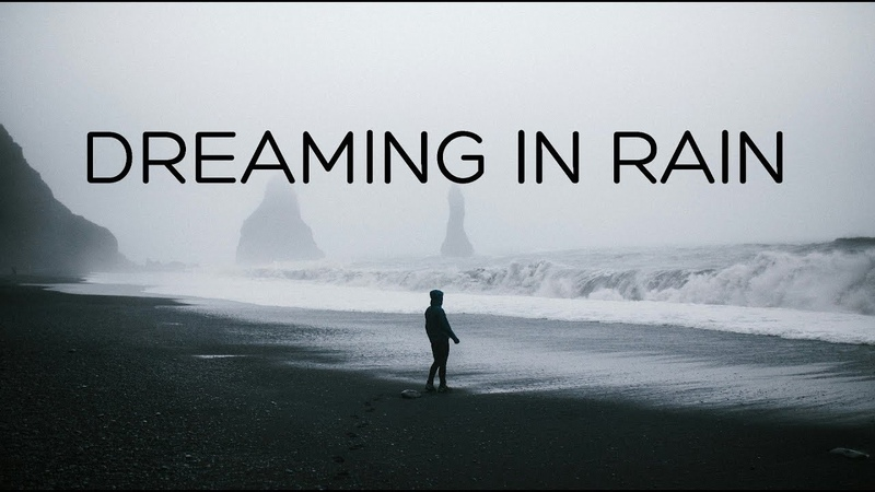 Dreaming in Rain Beautiful Chill Mix