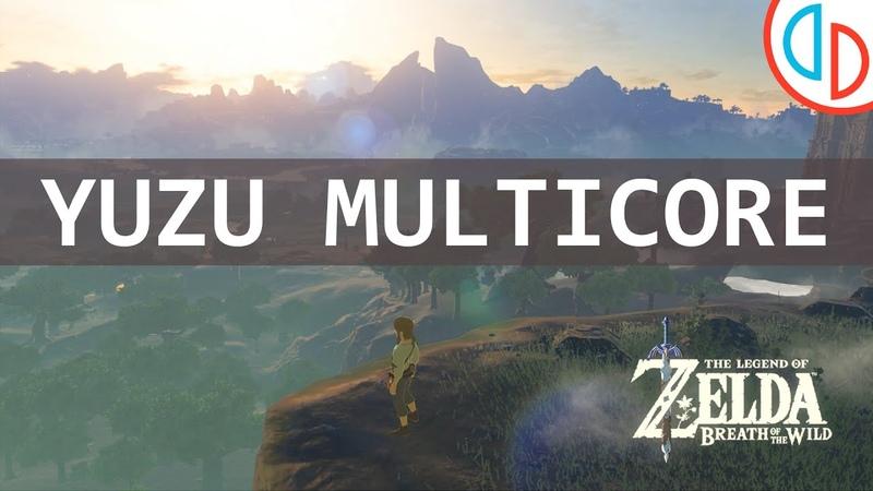 The Legend of Zelda Breath of the Wild yuzu Emulator Early Access 540 MULTICORE Nintendo Switch
