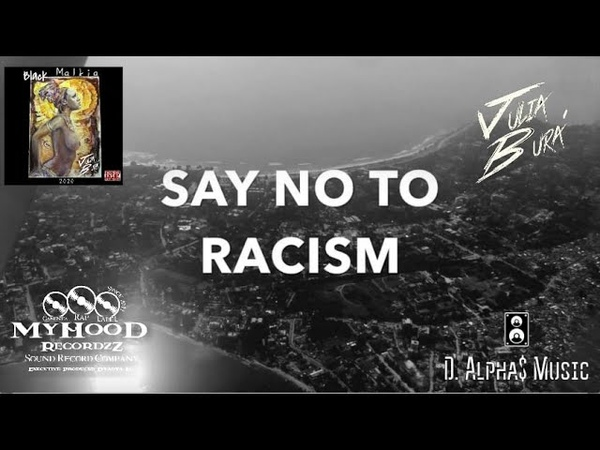 "Julia Bura - ""Say NO to Racism"" (Дети Земли) Beats by D.Alpha$ (2020)"