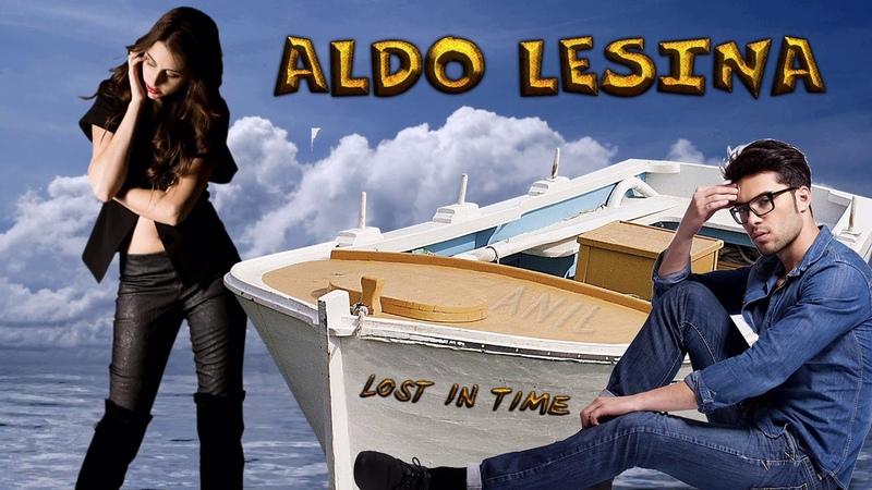 Aldo Lesina - Lost In Time ( 2019 ) İtalo Disco