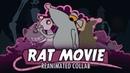 Rat Movie Reanimated Collab