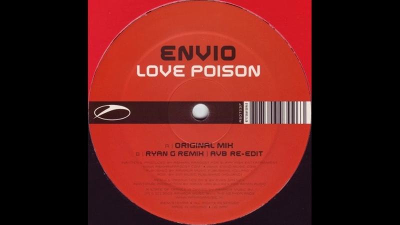 Envio - Love Poison (Ryan G Remix AVB Edit) (2005)