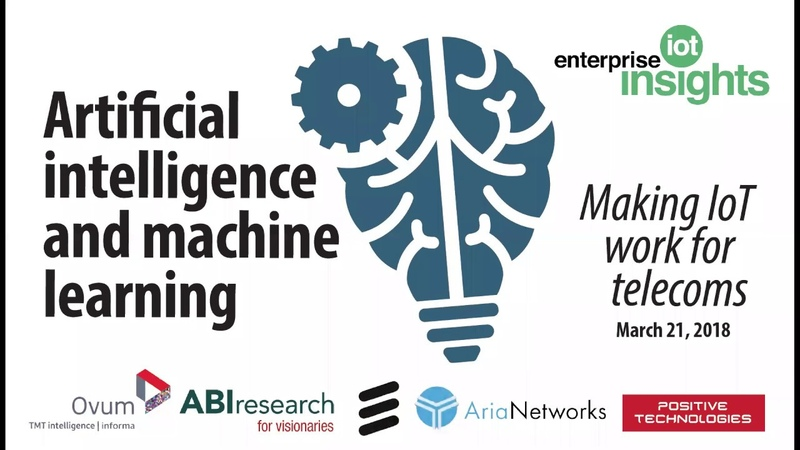 Editorial Webinar: AI and Machine Learning: Making IoT work for telecoms