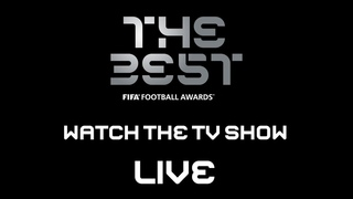 The Best FIFA Football Awards™ - TV Show - WATCH LIVE !