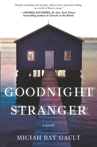 Miciah Bay Gault - Goodnight Stranger (30Jul2019)