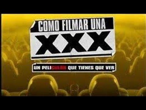 Como filmar una XXX película completa en español