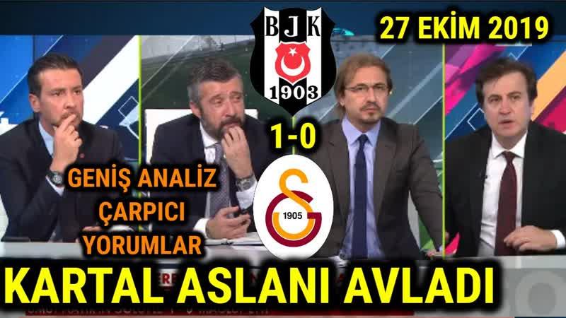 013.Tümer Metin, Ayhan Akman Beşiktaş 1-0 Galatasaray Maç Sonu Analizleri