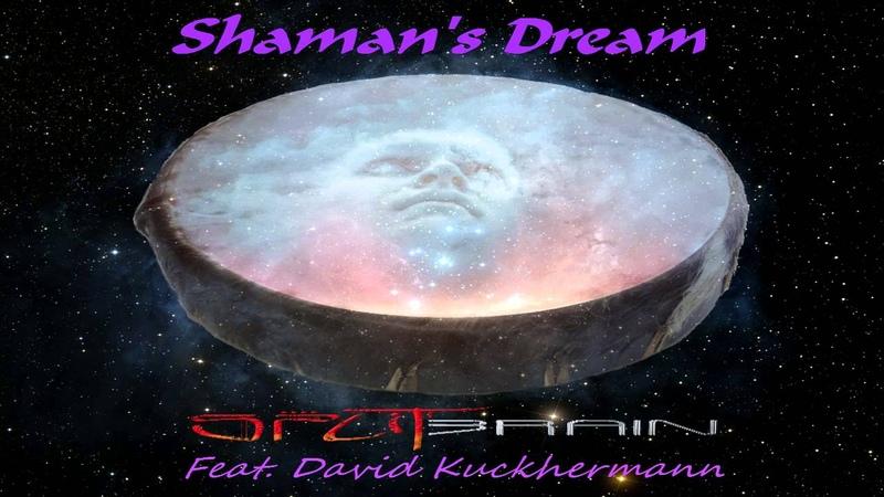 Shaman's Dream Feat David Kuckhermann